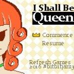 I Shall Be Queen Screenshot 1