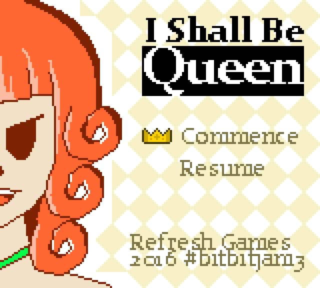 I Shall Be Queen